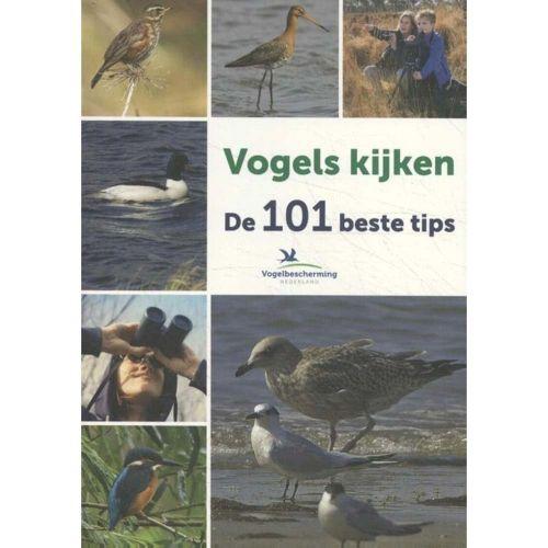 Vogels kijken, de 101 beste tips