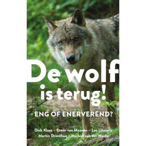 De wolf is terug! Eng of enerverend?