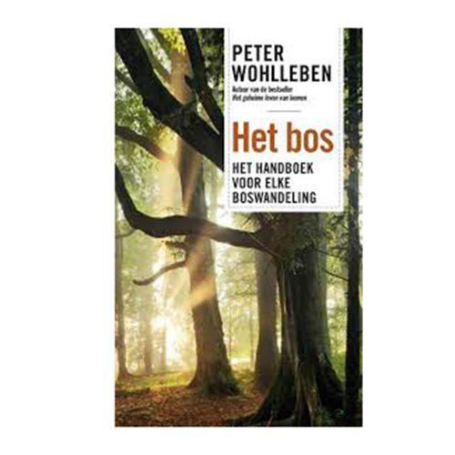 Het bos - het handboek voor elke boswandeling