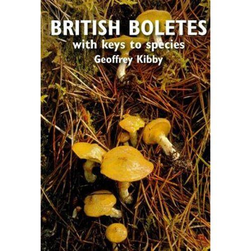 British Boletes With Keys To Species