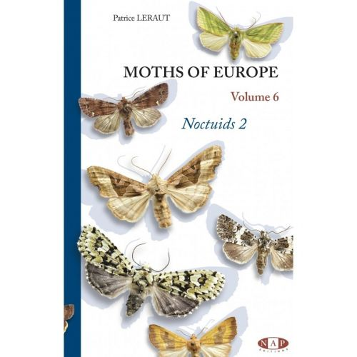 Moths of Europe - Volume 6: Noctuids 1