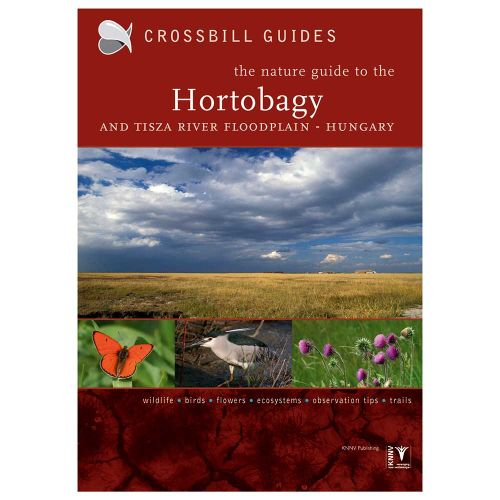 Crossbill Guide The Nature Guide to the Hortobágy