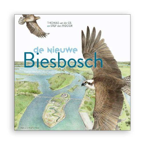 De nieuwe Biesbosch - van polderland naar waterland
