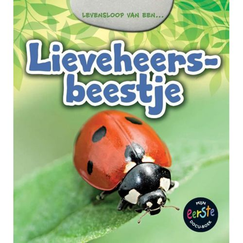 Levensloop van een Lieveheersbeestje - Mijn eerste docu-boek