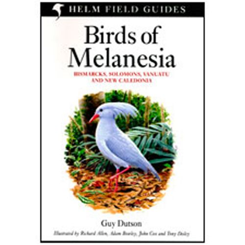Birds of Melanesia - Helm Field Guides