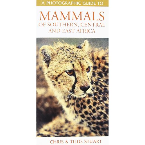 Southern, Central And East African Mammalsa Photographic Guide