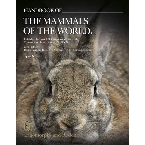 Handbook of the Mammals of the World - Volume 6: Lagomorphs and Rodents I