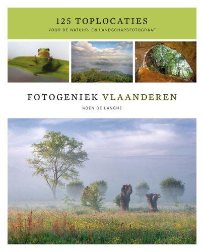 Fotogeniek Vlaanderen 125 toplocaties voor de natuur- en landschapsfotograaf