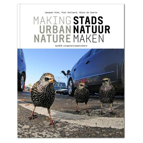 Stadsnatuur maken / Making Urban Nature