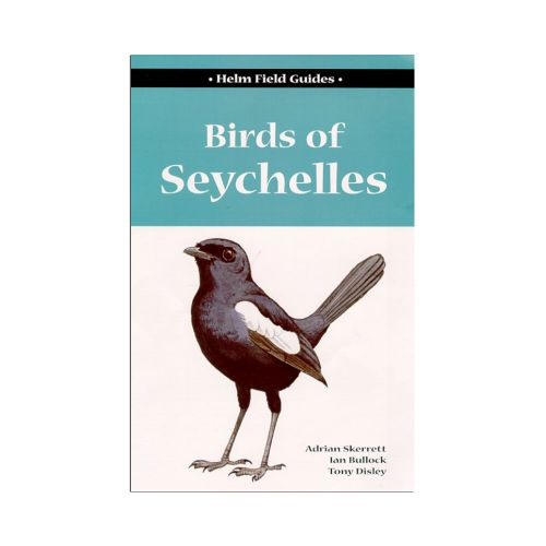 Birds of Seychelles - Helm Field Guides